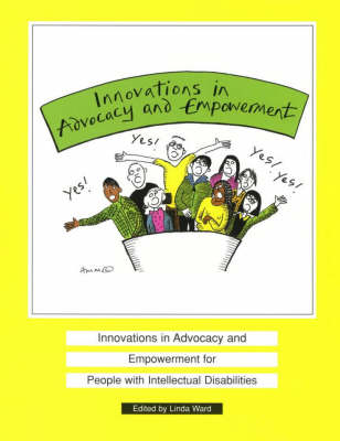 Innovations in Advocacy and Empowerment for People with Intellectual Disability