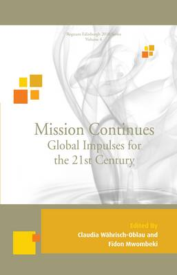 Mission Continues: Global Impulses for the 21st Century