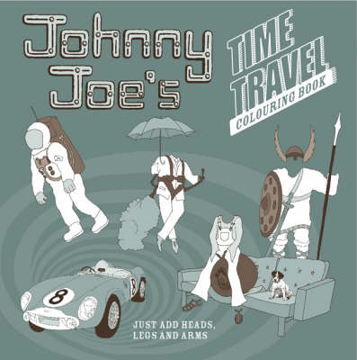 Johnny Joe's Time Travel Colouring Book
