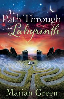 The Path Through the Labyrinth: Quest for Initiation into the Western Mystery Tradition