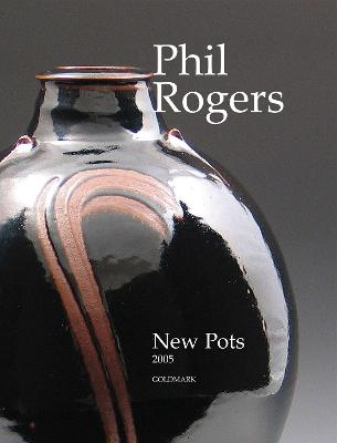 Phil Rogers: New Pots: 2005