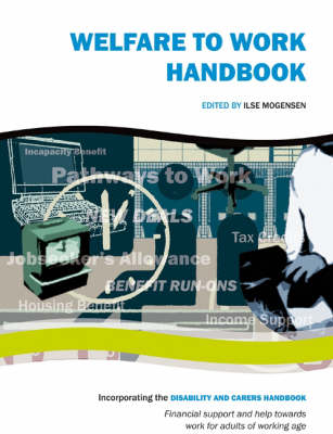 Welfare to Work Handbook: Financial Support and Provision for Adults of Working Age