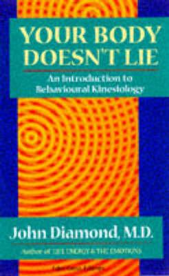 Your Body Doesn't Lie: Introduction to Behavioural Kinesiology