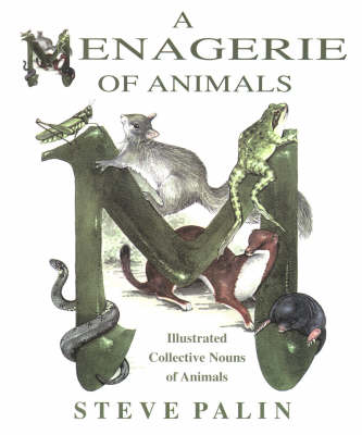 A Menagerie of Animals: Illustrated Collective Nouns of Animals