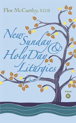 New Sunday and Holy Days Liturgies: Year C