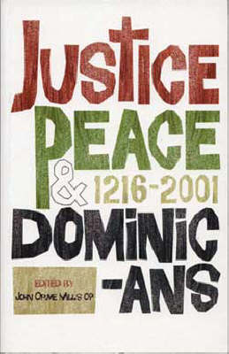 Justice, Peace and Dominicans, 1216-2001