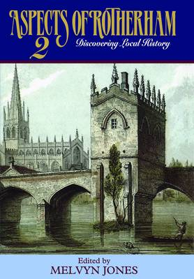 Aspects of Rotherham: Discovering Local History: v. 2