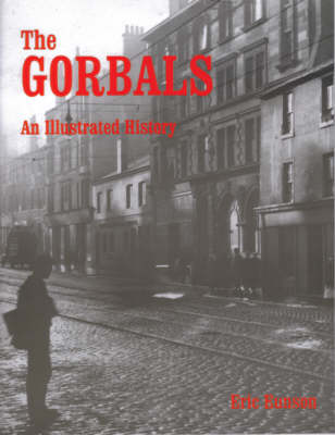 The Gorbals: An Illustrated History