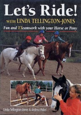 Let's Ride: Fun and Teamwork with Your Horse or Pony
