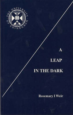 A Leap in the Dark: Origins and Development of the Department of Nursing Studies, the University of Edinburgh