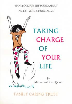Taking Charge of Your Life: Handbook for the Young Adult Assertiveness Programme