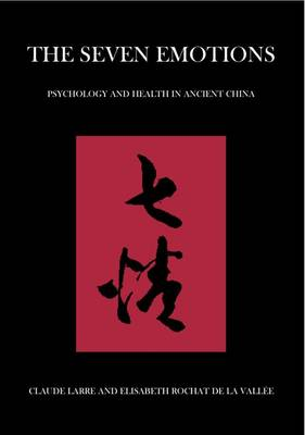 The Seven Emotions: Psychology and Health in Ancient China