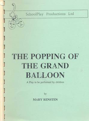 Popping of the Grand Balloon: A Play to be Performed by Children