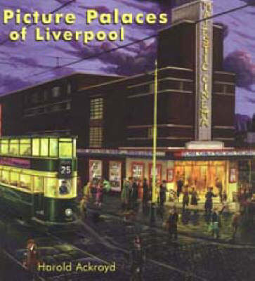 Dream Palaces of Liverpool