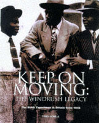 """Keep on Moving: """"Windrush"""" Legacy - Black Experience in Britain from 1948"""
