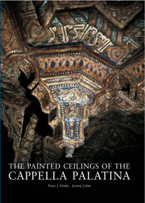 The Painted Ceilings of the Cappella Palatina: 2005
