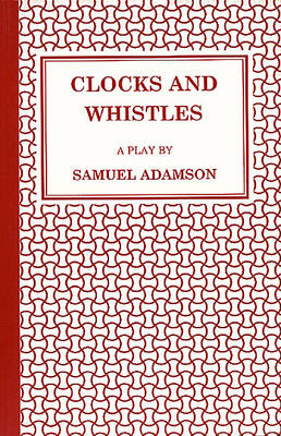 Clocks and Whistles