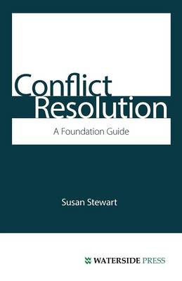 Conflict Resolution: A Foundation Guide