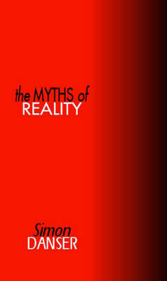 The Myths of Reality