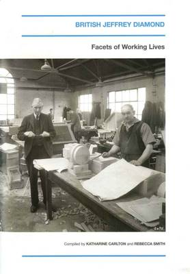 British Jeffrey Diamond: Facets of Working Lives