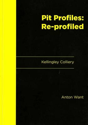 Pi Profiles: Re-Profiled: Kellingley Colliery