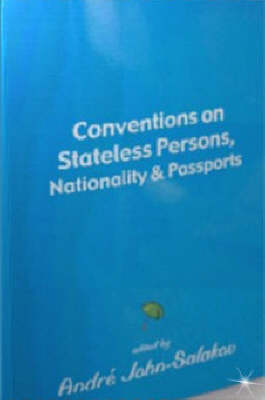 Conventions on Stateless Persons Nationality and Passports: v.1