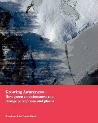 Growing Awareness: How Green Consciousness Can Change Perceptions and Places