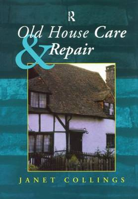 Old House Care and Repair