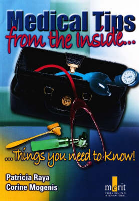 Medical Tips from the Inside: Things You Need to Know