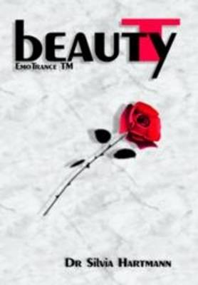 EmoTrance Beauty T: Beauty From The Inside Out