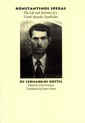 Konstantinos Speras: The Life and Activities of a Greek Anarcho-syndicalist