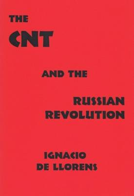 The CNT and the Russian Revolution