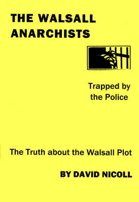 The Walsall Anarchists: Trapped by the Police