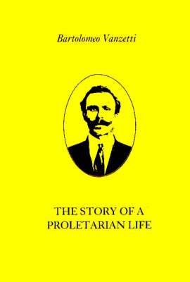 The Story of a Proletarian Life
