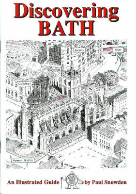 Discovering Bath: Illustrated Guide to Bath