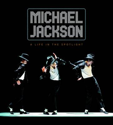 Michael Jackson: A Life in the Spotlight