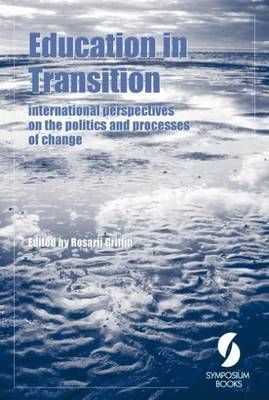 Education in Transition: International Perspectives on Policy Versus Process