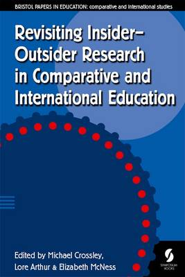 Revisiting Insider-Outsider Research in Comparative and International Education: 2016