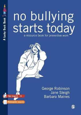 No Bullying Starts Today: A Resource Book For Preventive Work