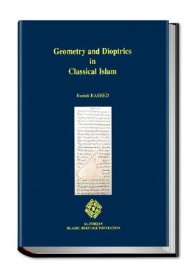 Geometry and Dioptrics in Classical Islam