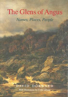 The Glens of Angus: Names, Places, People