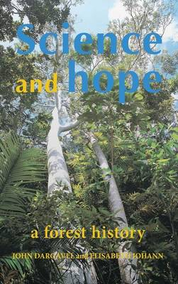 Science and Hope: A Forest History