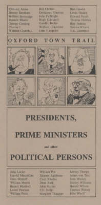 Oxford Town Trail: Presidents, Prime Ministers and Other Political Persons
