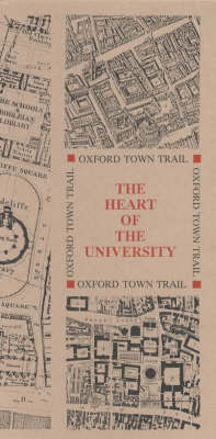 Oxford Town Trail: Heart of the University