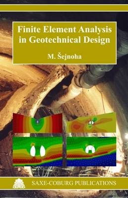 Finite Element Analysis in Geotechnical Design