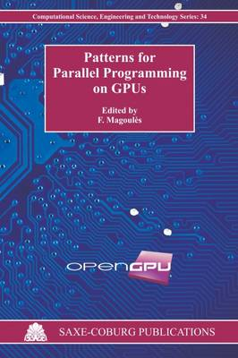 Patterns for Parallel Programming on GPUs