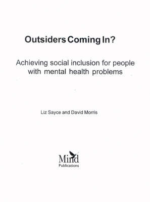 Outsiders Coming in?: Achieving Social Inclusion for People with Mental Health Problems