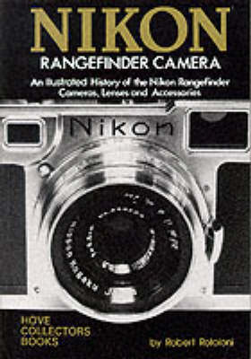 Nikon Rangefinder Camera: An Illustrated History