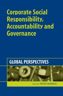 Corporate Social Responsibility, Accountability and Governance: Global Perspectives