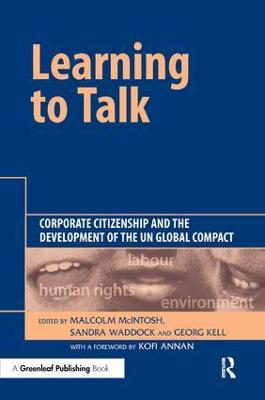 Learning To Talk: Corporate Citizenship and the Development of the UN Global Compact